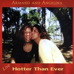 Hotter Than Ever CD by Armand and Angelina 54-AGT2